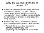 why do we use animals in research