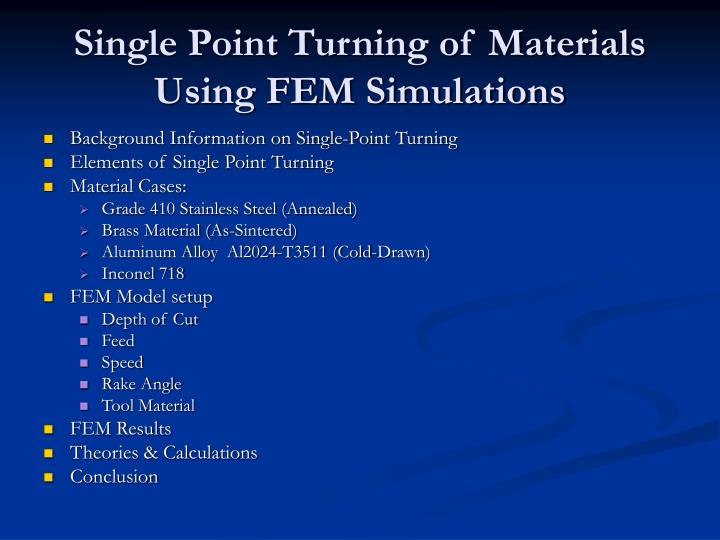 Single point turning of materials using fem simulations2