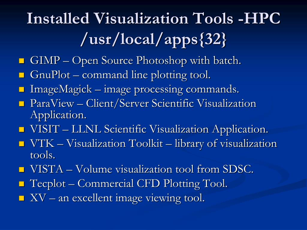 Installed Visualization Tools -HPC /