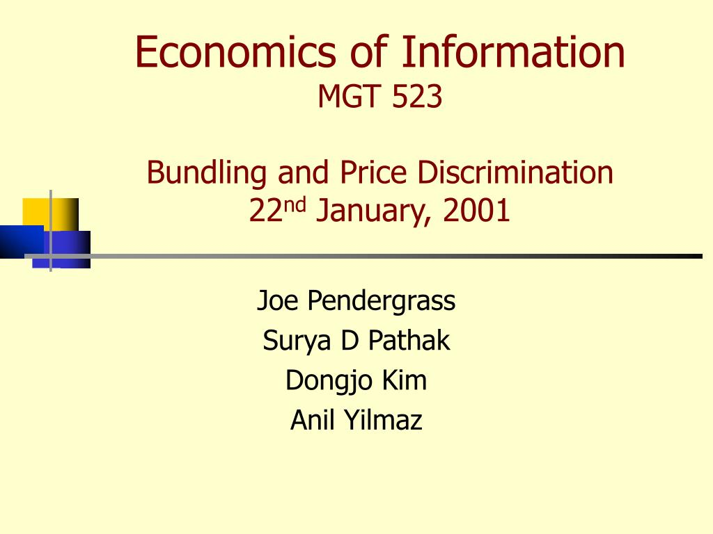 economics of information mgt 523 bundling and price discrimination 22 nd january 2001 l.