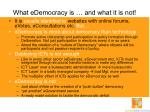 what edemocracy is and what it is not