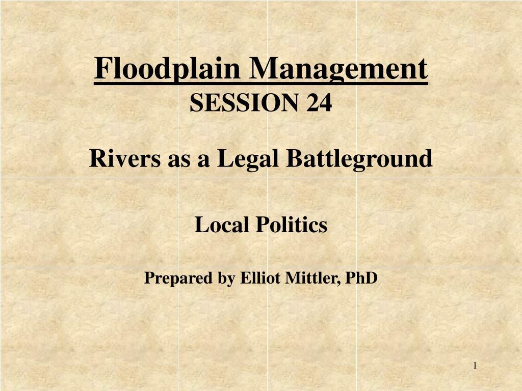 floodplain management session 24 l.
