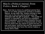 man is a political animal from politics book i chapter 2