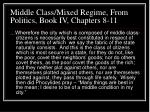 middle class mixed regime from politics book iv chapters 8 11