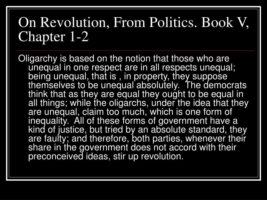 On Revolution, From Politics. Book V, Chapter 1-2