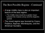 the best possible regime continued28