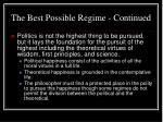 the best possible regime continued31