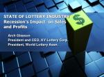 state of lottery industry recession s impact on sales and profits