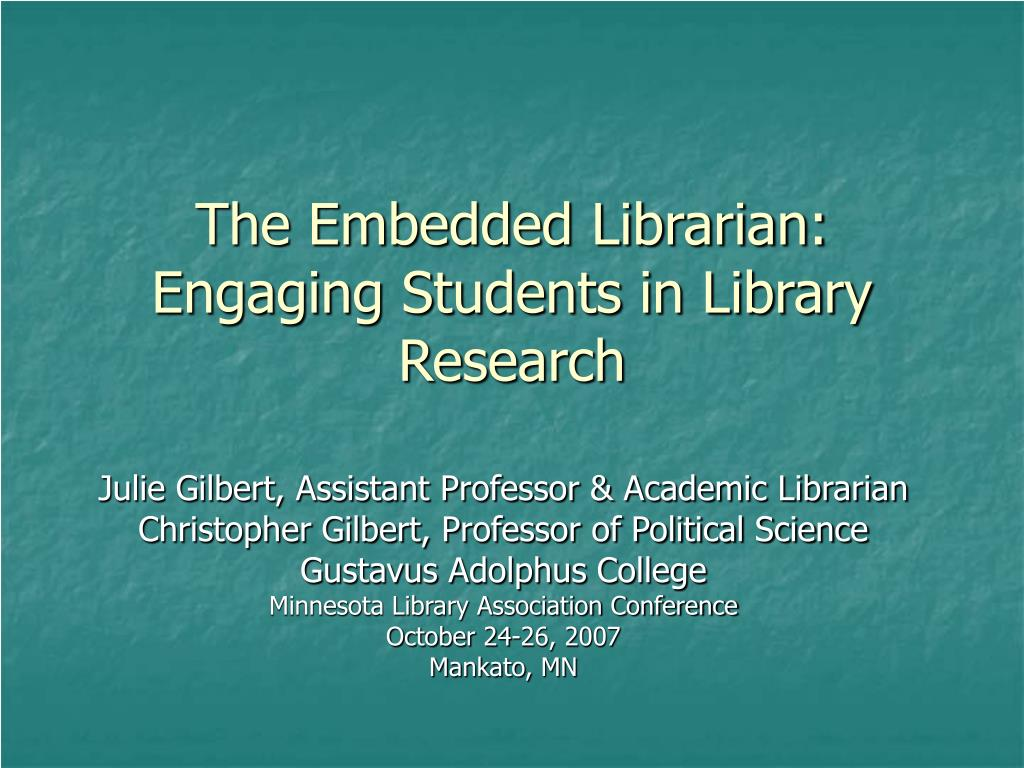 the embedded librarian engaging students in library research l.