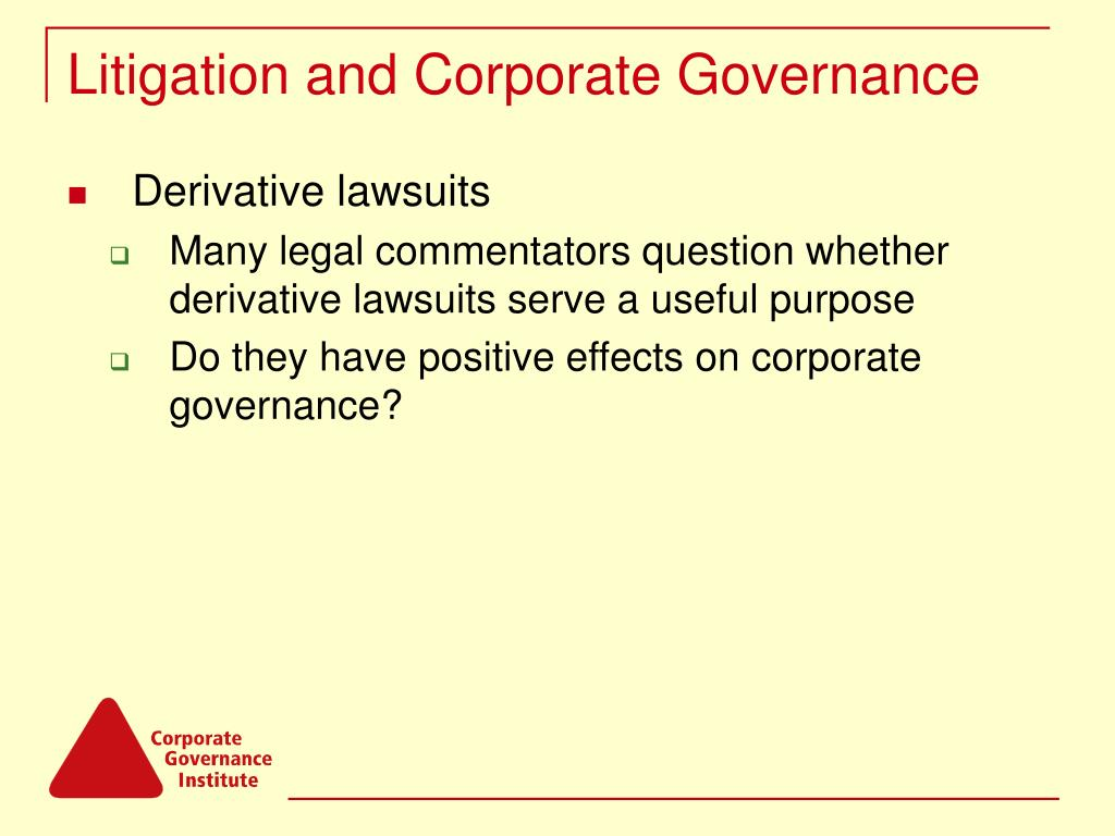 Litigation and Corporate Governance