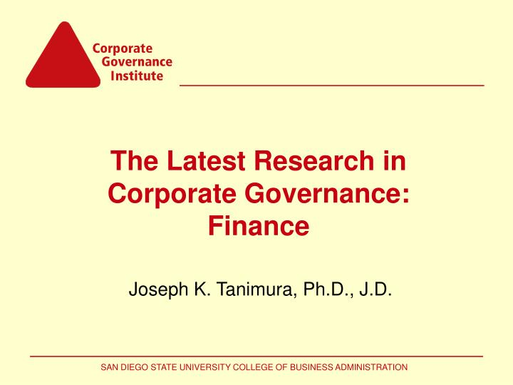 The latest research in corporate governance finance