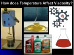 how does temperature affect viscosity