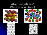 which is crystalline which is amorphous
