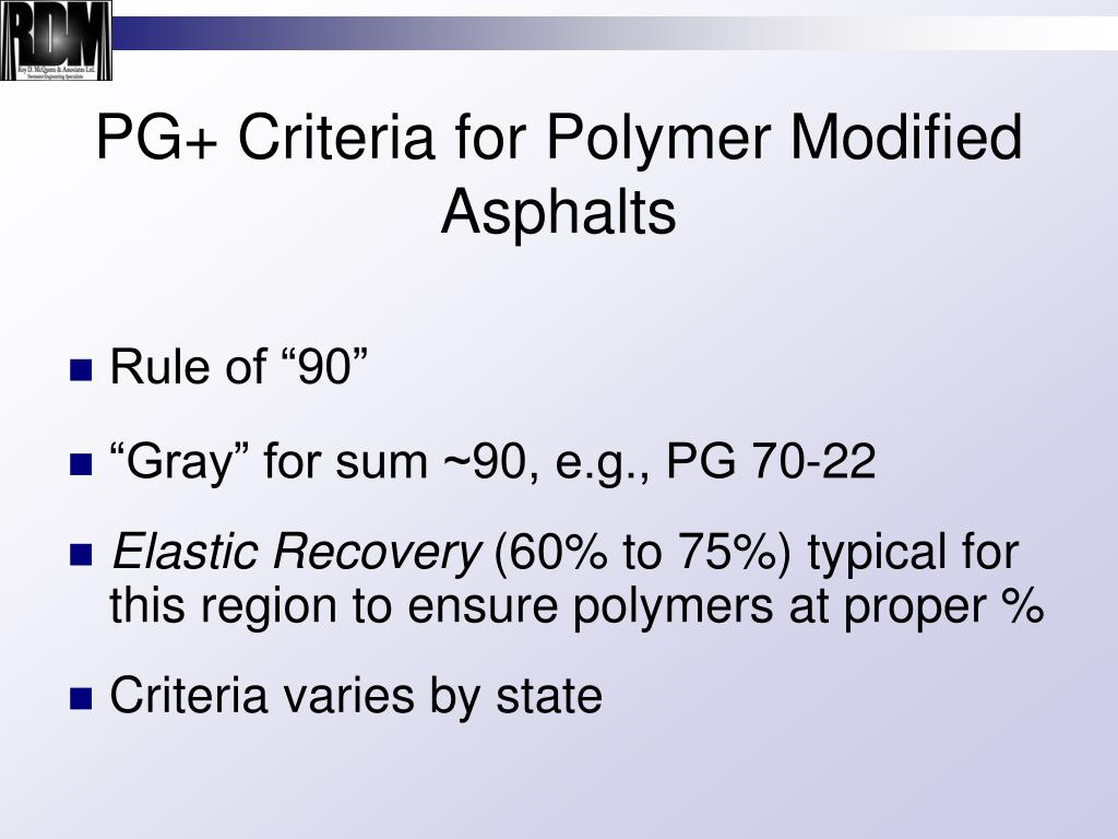 PG+ Criteria for Polymer Modified Asphalts