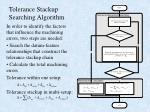 tolerance stackup searching algorithm