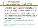 general introduction sri lankan civil war 1983 2009