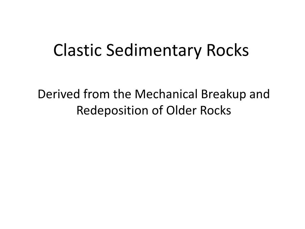 clastic sedimentary rocks l.