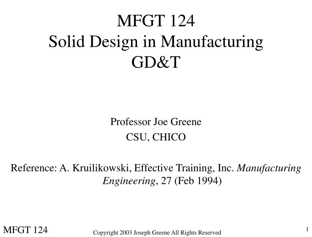 mfgt 124 solid design in manufacturing gd t l.