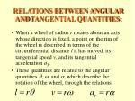 relations between angular and tangential quantities