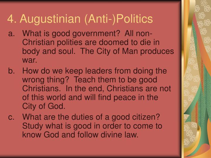 4. Augustinian (Anti-)Politics