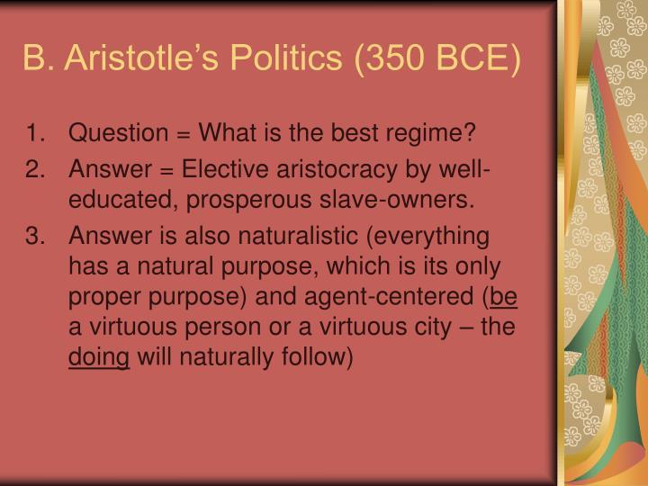 B. Aristotle's Politics (350 BCE)