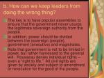 b how can we keep leaders from doing the wrong thing3
