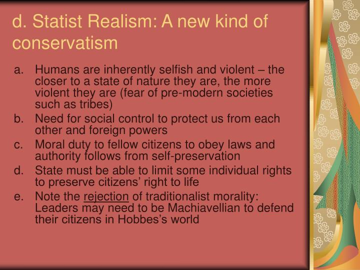 d. Statist Realism: A new kind of conservatism