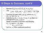 9 steps to success cont d