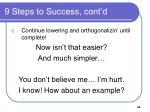 9 steps to success cont d44