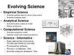 evolving science