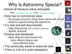 why is astronomy special