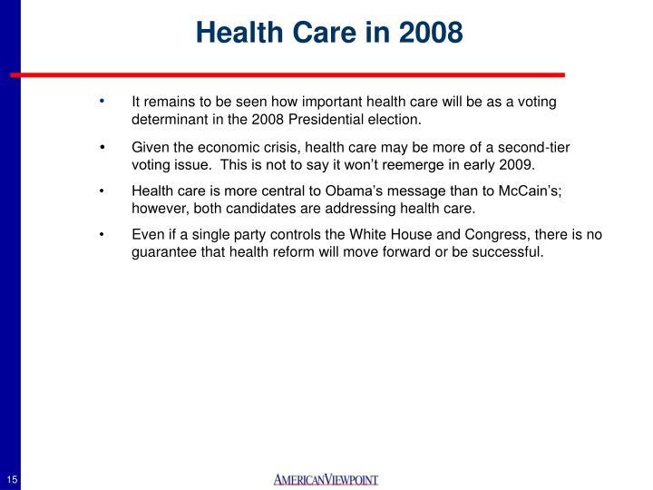 Health Care in 2008