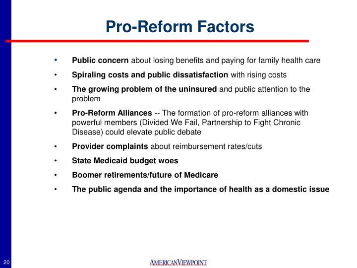 Pro-Reform Factors