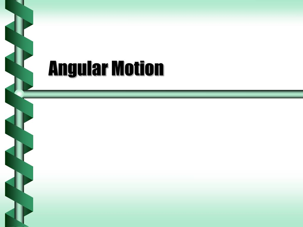 angular motion l.