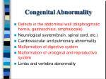 congenital abnormality