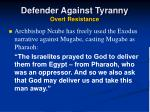 defender against tyranny overt resistance
