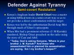 defender against tyranny semi covert resistance