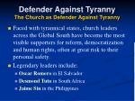 defender against tyranny the church as defender against tyranny
