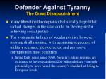 defender against tyranny the great disappointment