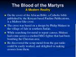 the blood of the martyrs a modern reality