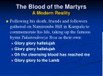 the blood of the martyrs a modern reality14