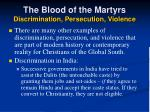 the blood of the martyrs discrimination persecution violence