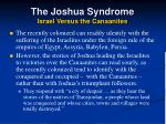 the joshua syndrome israel versus the canaanites