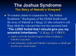 the joshua syndrome the story of naboth s vineyard