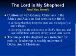 the lord is my shepherd and you aren t