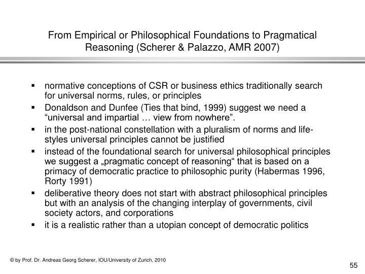From Empirical or Philosophical Foundations to Pragmatical Reasoning (Scherer & Palazzo, AMR 2007)