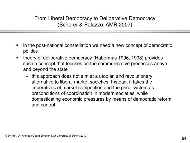 From Liberal Democracy to Deliberative Democracy