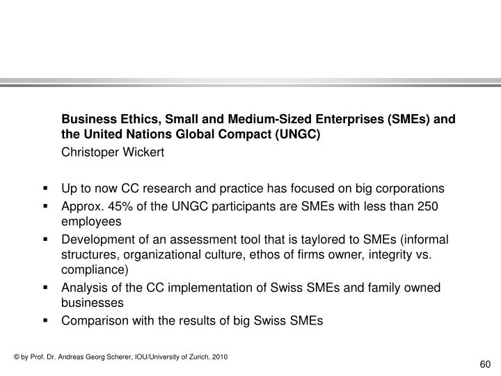 Business Ethics, Small and Medium-Sized Enterprises (SMEs) and the United Nations Global Compact (UNGC)