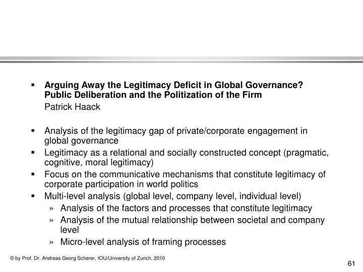 Arguing Away the Legitimacy Deficit in Global Governance?