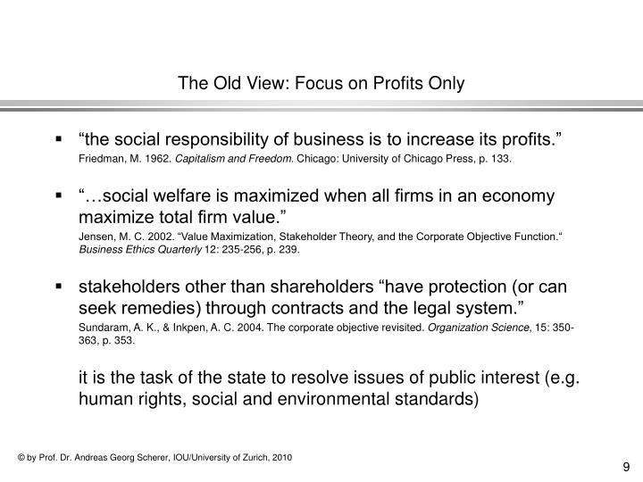 The Old View: Focus on Profits Only